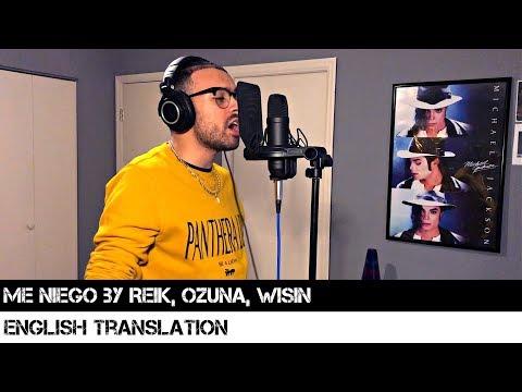 Me Niego By Reik, Ozuna, Wisin | ENGLISH TRANSLATION
