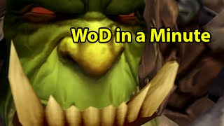 Warlords of Draenor in a Minute by Wowcrendor (World of Warcraft Machinima)