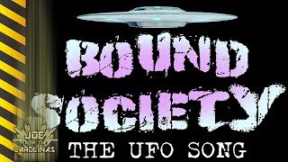 Bound Society - UFO Song