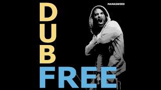 MAMASWEED - DUB FREE