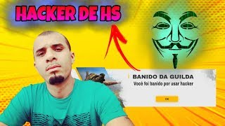 URGENTE! MEMBRO DA GUILDA DO HUNTER GOD USANDO HACKER DE HS? FOI EXPULSO?