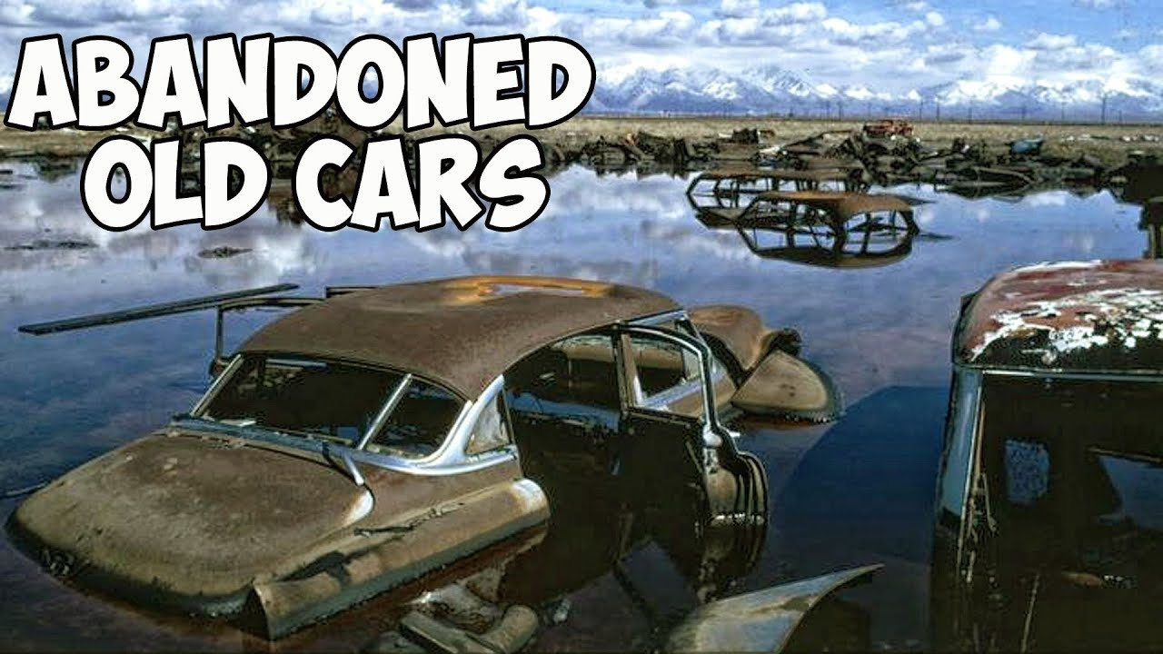 Abandoned Old Cars Found In Lakes. Abandoned Cars On The