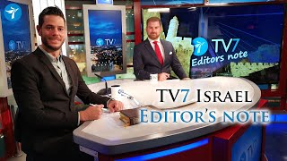 TV7 Israel Editor's Note – New Coalition Government in Jerusalem