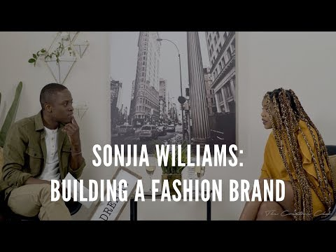 Sonjia Williams: Life After Project Runway & Building A Fashion Brand (Part 1) #TheCreatorsClub
