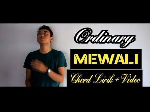 Ordinary ft Ira kristina- MEWALI - [ Chord lirik + video ]
