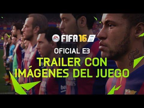 FIFA 16 -  Trailer Oficial del E3
