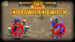 TH9 ATTACK STRATEGY WITHOUT WITCHES & BOWLERS IN Clash Of Clans (Hindi)