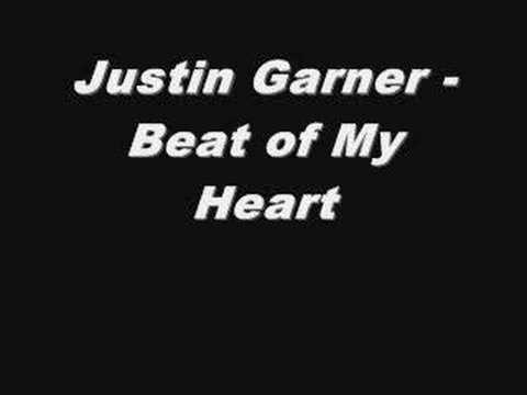 Justin Garner - Beat of My Heart