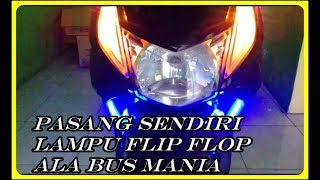 Video Pasang Sendiri Lampu Flip Flop Buat Touring download MP3, 3GP, MP4, WEBM, AVI, FLV September 2018