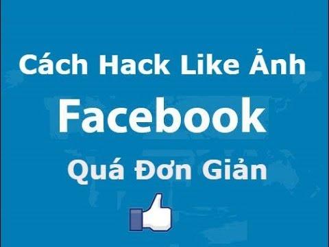 Cách hack like facebook quá đơn giản