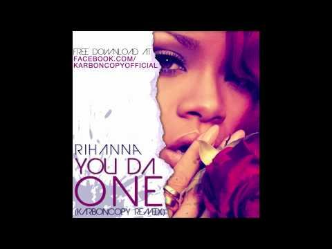 You Da One (Karboncopy Remix) - Rihanna