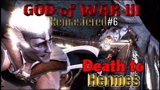 GOD of WAR III Remastered #6 Death to Hermes