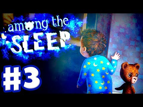 Among The Sleep - Gameplay Walkthrough Part 3 - Let's Play With Friends! (Indie, PC, PS4)