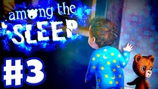 Among the Sleep - Gameplay Walkthrough Part 3 - Let