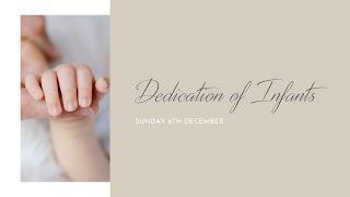 Sunday 6th December: Baby Dedications