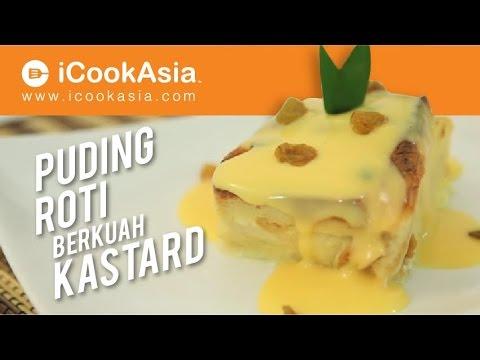 Resepi Puding Roti Berkuah Kastard Try Masak Icookasia