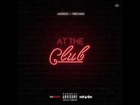 Jadakiss & Nino Man - At The Club (Remix)