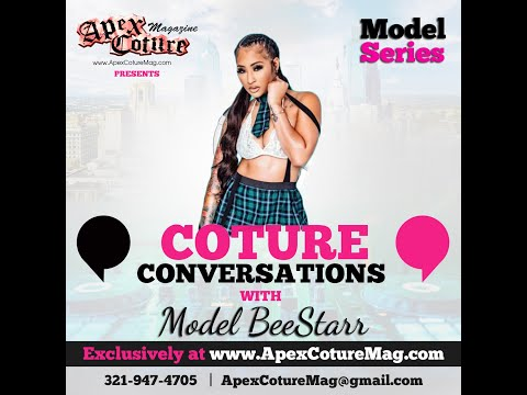 Coture Conversations with Model BeeStarr