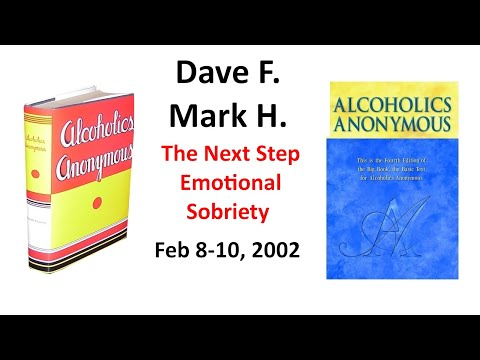The Next Step - Emotional Sobriety .... February 8 -- 10, 2002