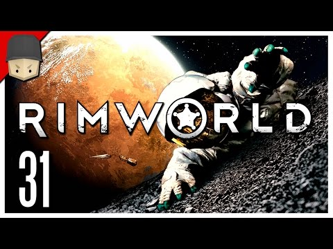RimWorld - Ep.31 : THE OUTPOST! - Let's Play RimWorld
