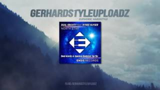 North Star (feat. Nyree Huyser) (Dual Gravity & Apaztron Hardstyle Vip Mix) (HQ FREE RELEASE)