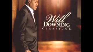 Will Downing - Part 1