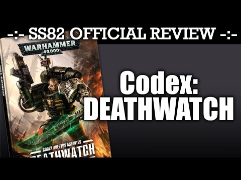DEATHWATCH StrikingScorpion82 Official CODEX Review | HD
