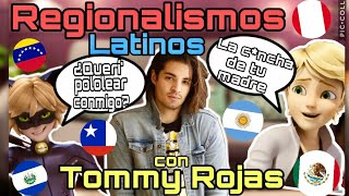 REGIONALISMOS LATINOAMERICANOS con Tommy Rojas (Voz de Adrien/Chat Noir, Konohamaru
