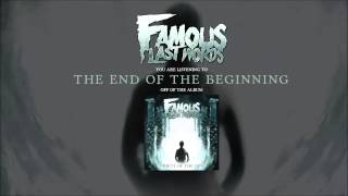 Watch Famous Last Words The End Of The Beginning video
