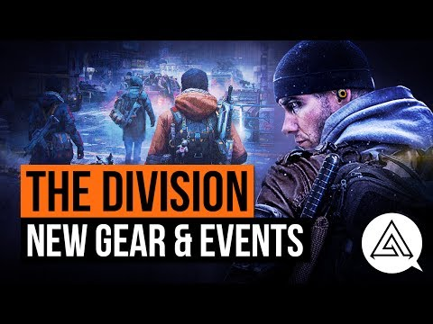 The Division | NEW Gear, Vanity Items, Global Events & More! Exclusive Patch 1.7 Information