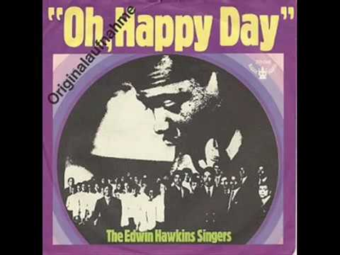 Oh Happy Day  The Edwin Hawkins Singers