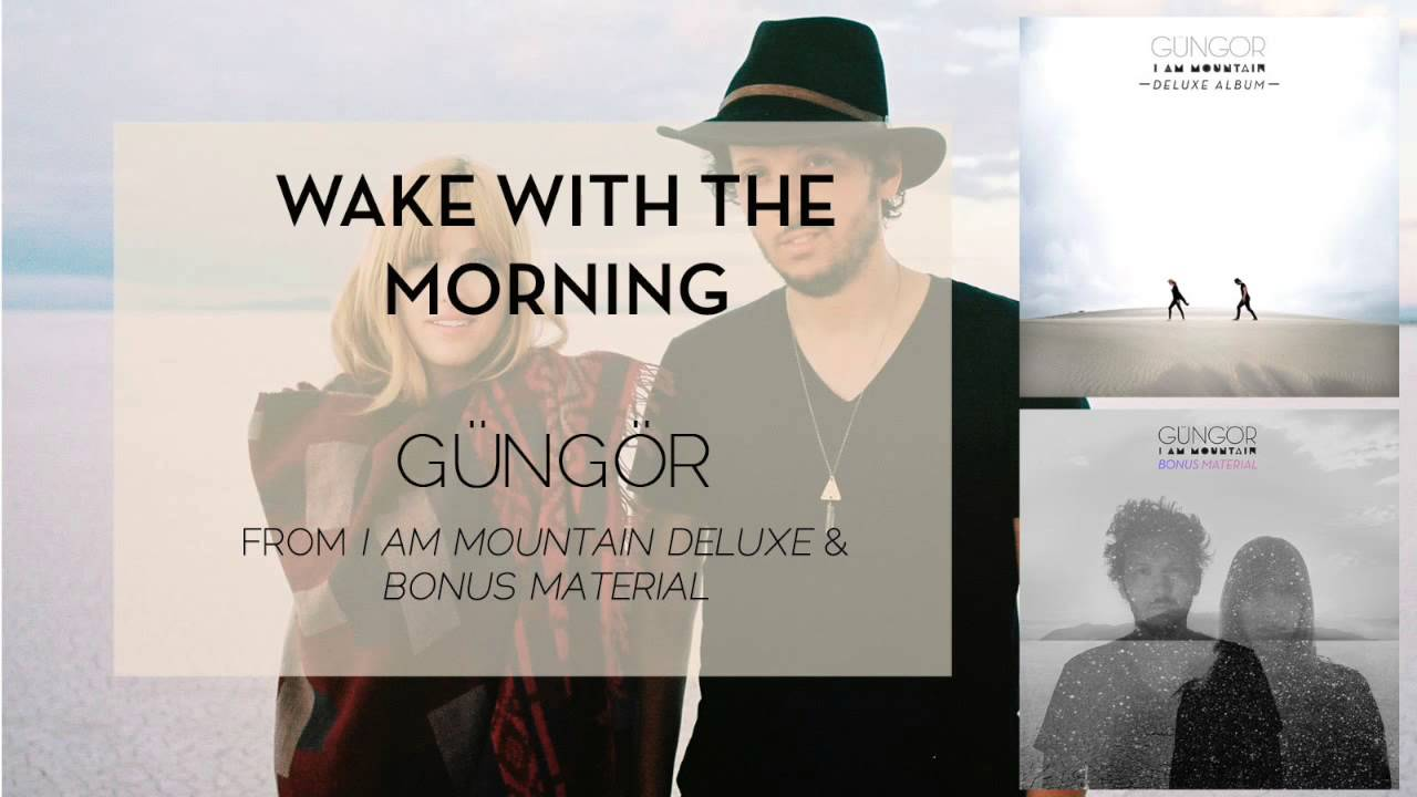 gungor-wake-with-the-morning-audio-only-gungor