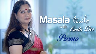 Masala Trails With Smita Deo | New Show On Rajshri Food | Starting From 11th August 2016