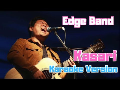 Kasari - The Edge Band (Karaoke Version)