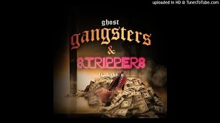 Ghost SBG feat Baby U - gangsters & Strippers (Prod by ReDrum Beats)