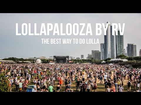 Lollapalooza by RV - The Best Way to Do Lolla Chicago