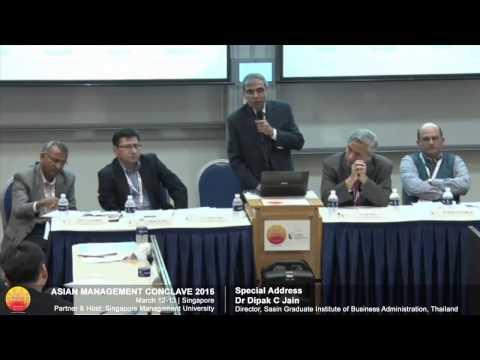 AMC 2015 - Dr Dipak C Jain, Director, Sasin Graduate Institute of Business Administration, Thailand