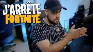 J'arrête Fortnite... (je vous explique tout)