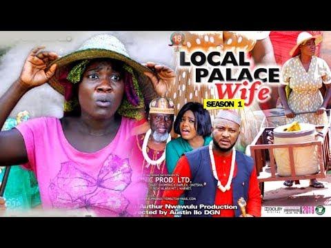 LOCAL PALACE WIFE SEASON 1 - Mercy Johnson | New Movie | 2019 Latest Nigerian Nollywood Movie