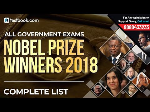 All Nobel Prize Winners 2018 Complete List | Current Affairs 2018 for RRB, SSC & Bank Exams
