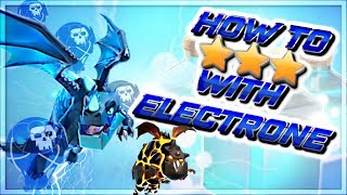 Best 3 Star War Attack | Electrone | Cloned Electro Drags | Best Attack Strategy | Clash of Clans