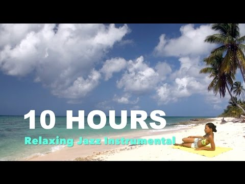 Jazz Instrumental: 10 HOURS of Smooth Elevator Music Playlist for relaxing happy summer chill out