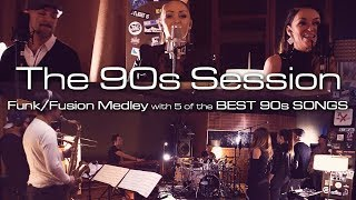 Famous 90s Songs 5 Top Pop Hits in a Funk Jazz Band Medley The 90s Session