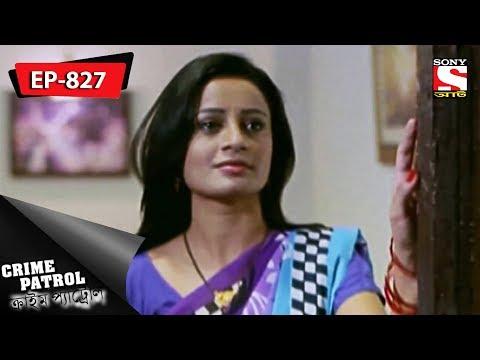 Crime Patrol - ক্রাইম প্যাট্রোল  -  Bengali -  Ep 827 - 13th January, 2017