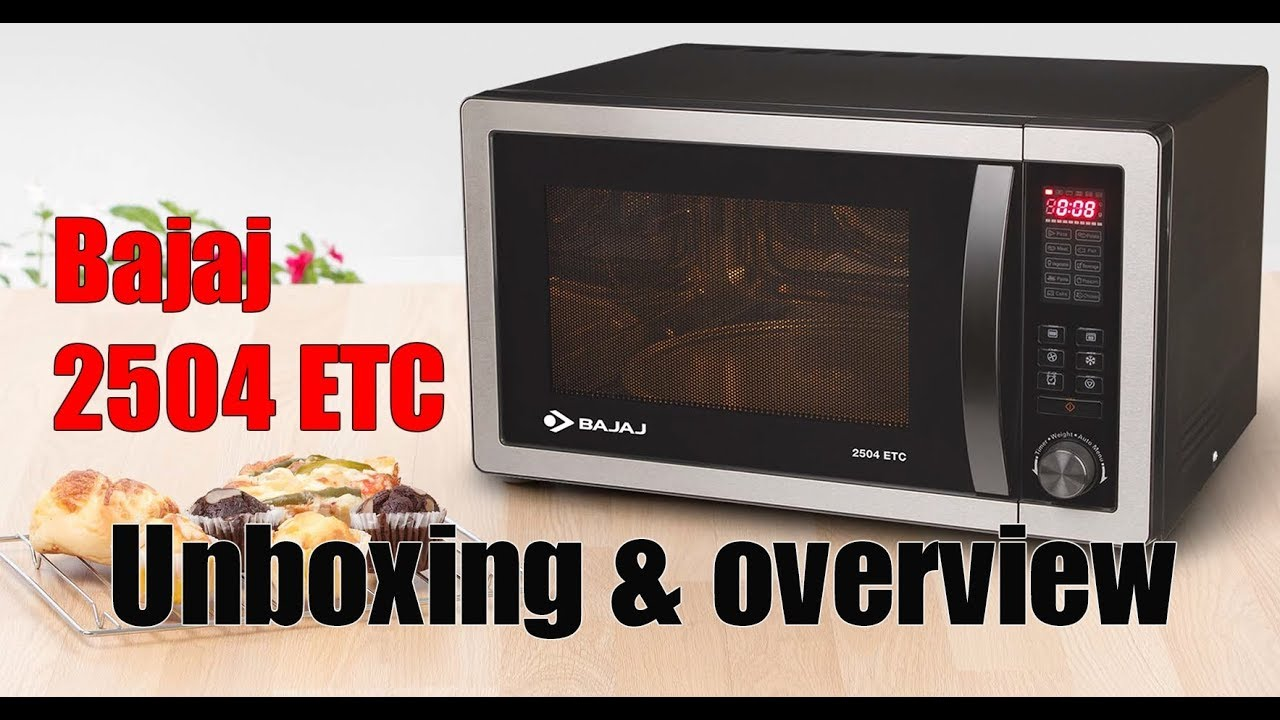 c6f8f14bfaa Bajaj 2504 ETC microwave oven unboxing and overview - YouTube