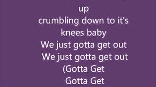 5 Seconds of Summer - Gotta Get Out Lyrics