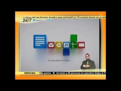 """""""Google Drive: ¿qué es?"""" - Noticias 24/7 (Puerto Rico Network / Puerto Rico TV - 2012)"""
