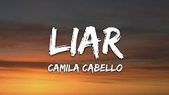 Camila Cabello - Liar (Lyrics)