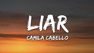 Camila Cabello - Liar (Lyrics)