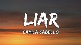 Camila Cabello - Liar  Lyrics